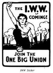 IWW Is coming